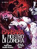 Barbara Il Mostro Di Londra [Italia] [DVD]