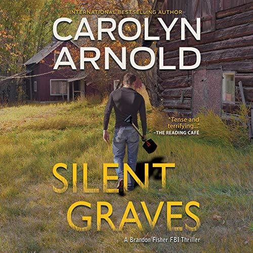 Silent Graves Audiobook By Carolyn Arnold cover art