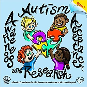 Autism Awareness, Acceptance and Research, a Benefit Compilation Vol. 1