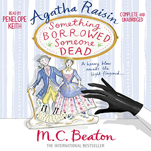 Agatha Raisin: Something Borrowed, Someone Dead audiobook cover art