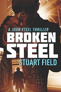 Broken Steel: Large Print Edition