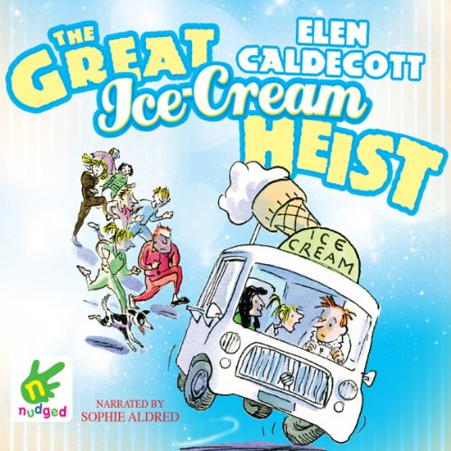 The Great Ice Cream Heist cover art