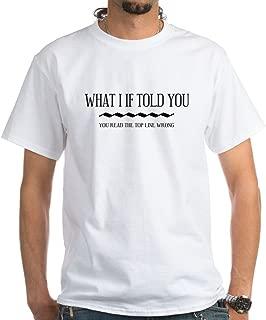 You Read That Wrong White T-Shirt Cotton T-Shirt