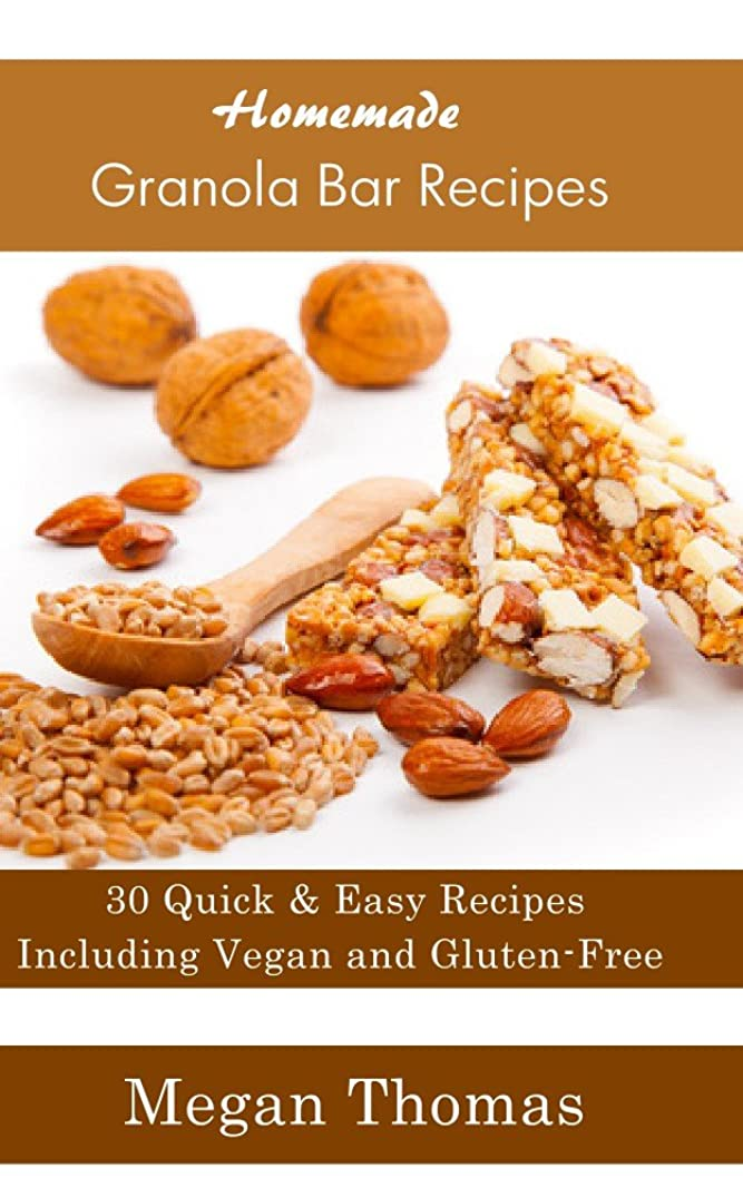 Homemade Granola Bar Recipes - Including Vegan and Gluten-Free Granola Bar Recipes (English Edition)
