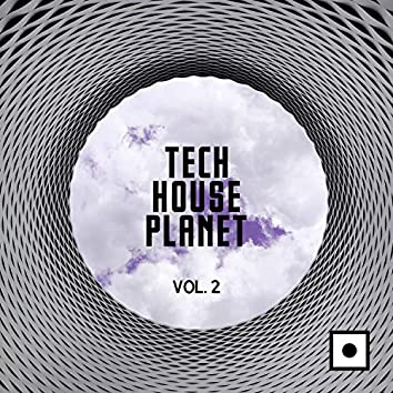 Tech House Planet, Vol. 2