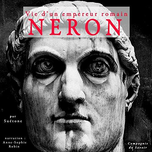 Couverture de Néron : Vie d'un empereur romain