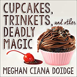 Cupcakes, Trinkets, and Other Deadly Magic cover art