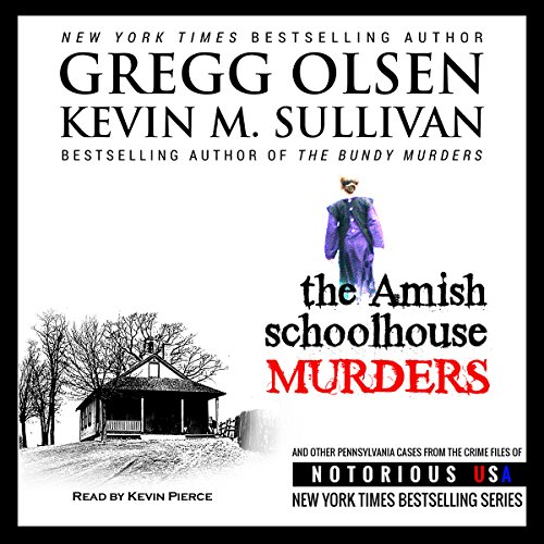 The Amish Schoolhouse Murders audiobook cover art