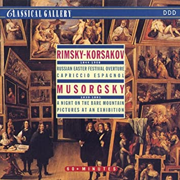 Rimsky-Korsakov: Russian Easter Festival, Capriccio Espagnol - Mussorgsky: Night on Bald Mountain, Pictures at an Exhibition