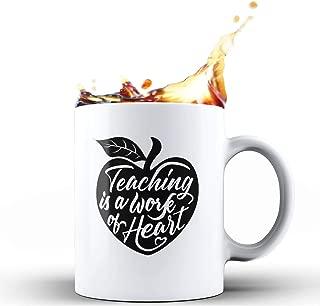 Shop4Ever Gift for Teacher Teaching Is A Work Of Heart Teacher Appreciation Day Ceramic Coffee Mug Tea Cup