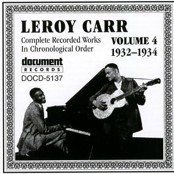 Leroy Carr Vol. 4 (1932-1934)