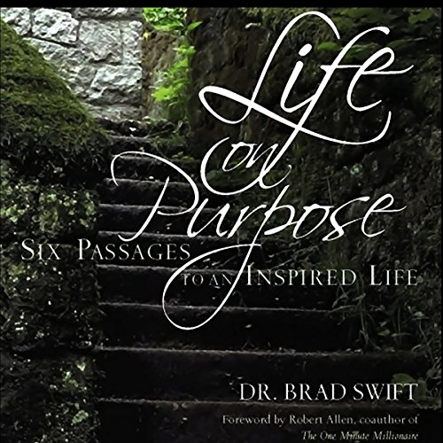 Life On Purpose: Six Passages to an Inspired Life audiobook cover art