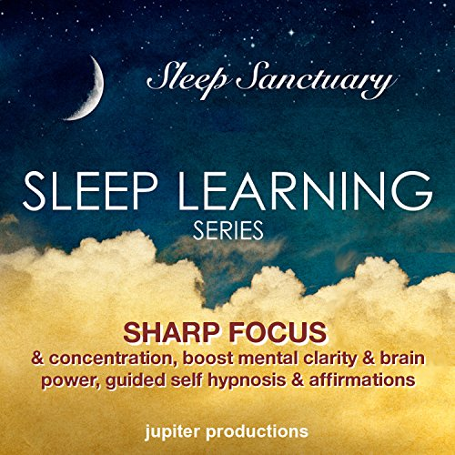 Sharp Focus & Concentration, Boost Mental Clarity & Brain Power audiobook cover art