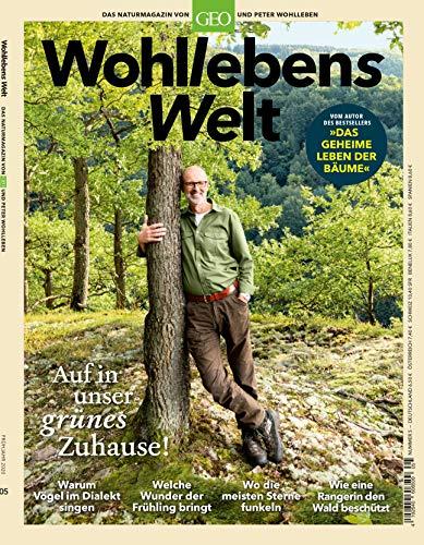 Wohllebens Welt 5/2020: Das Naturmagazin von GEO und Peter Wohlleben (Wohlebens Welt: Das Naturmagazin von GEO und Peter Wohlleben)