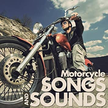 Motorcycle Songs and Sounds