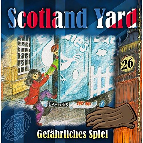 Gefährliches Spiel (Scotland Yard 26) Titelbild