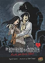 Made for Each Other: Book 2 (My Boyfriend Is a Monster)