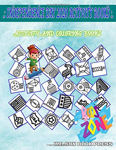 Independence Day 2020 Activity Books: Image Quiz Words Activity And Coloring Book 55 Fun American Football, Lights, Kite, Americanfootball, Star, American Football, Hamburger, Coffee For Girls 8-12