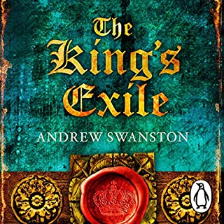 The King's Exile                   By:                                                                                                                                 Andrew Swanston                               Narrated by:                                                                                                                                 David Thorpe                      Length: 11 hrs and 46 mins     43 ratings     Overall 4.5