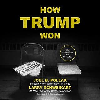 How Trump Won Lib/E: The Inside Story of a Revolution