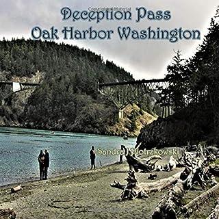 Deception Pass Oak Harbor Washington