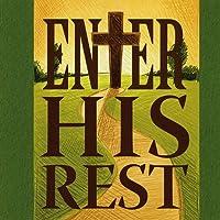 Enter His Rest (Feat. Kim Mclean)