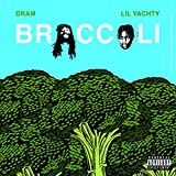 Broccoli [Explicit]