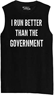 Comical Shirt Mens I Run Better Than The Government Muscle Tank