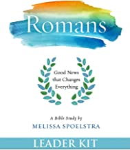 Romans - Women's Bible Study Leader Kit: Good News that Changes Everything