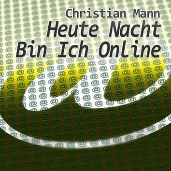 Heute Nacht Bin Ich Online