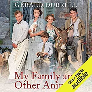 My Family and Other Animals                   By:                                                                                                                                 Gerald Durrell                               Narrated by:                                                                                                                                 Nigel Davenport                      Length: 10 hrs and 17 mins     636 ratings     Overall 4.6