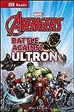 Battle Against Ultron (DK Reads Reading Alone)