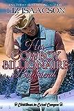 Her Cowboy Billionaire Boyfriend: A Whittaker Brothers Novel