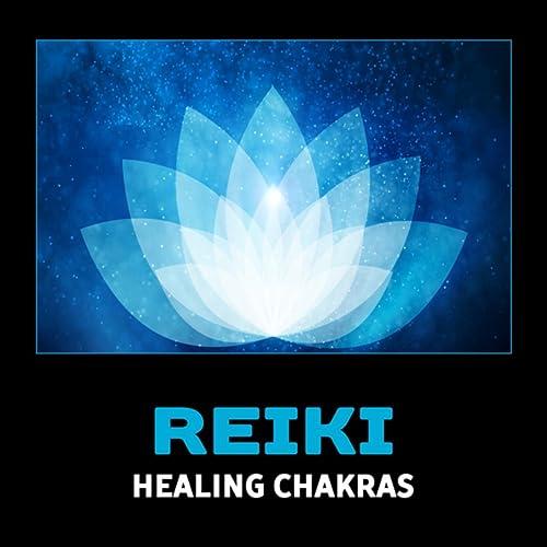 Reiki Healing Chakras - Mindfulness Meditation, Calming Yoga ...