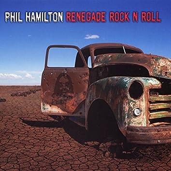 Renegade Rock N Roll