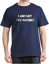CafePress I AM NOT The Father - Funny Maury Cotton T-Shirt