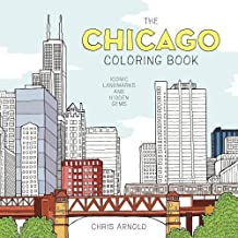 The Chicago Coloring Book: Iconic Landmarks and Hidden Gems (Adult Coloring Book)