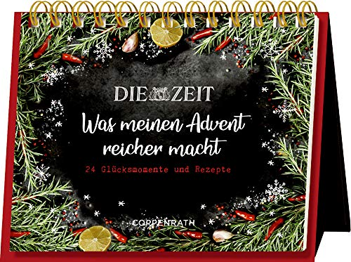 Rahmen-Tischkalender - Die ZEIT - Was meinen Advent reicher macht: 24 Glücksmomente und Rezepte