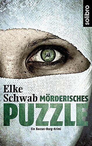 Mörderisches Puzzle: Ein Baccus-Borg-Krimi (Subkutan)