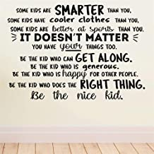 Motivational Wall Sticker Quotes Some Kids are Smarter Than You be The Nice Kid for Nursery Kids Room Wall Sticker