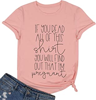 You Will Find Out That I'm Pregnant Shirt Top Women Cute Funny Graphic Print Letter Shirt Tee