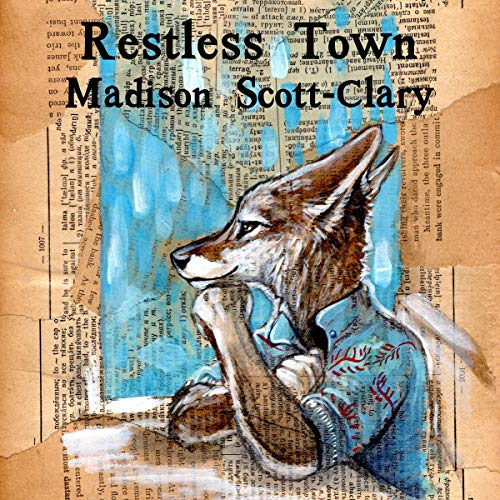 Restless Town Audiobook By Madison Scott-Clary cover art