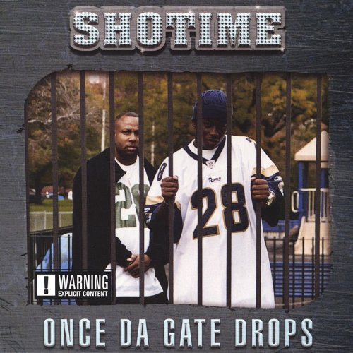 Once Da Gate Drops [Explicit]