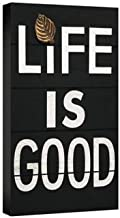 Haven Life if Good Rustic Message Plaque, 12-Inch by 20-Inch