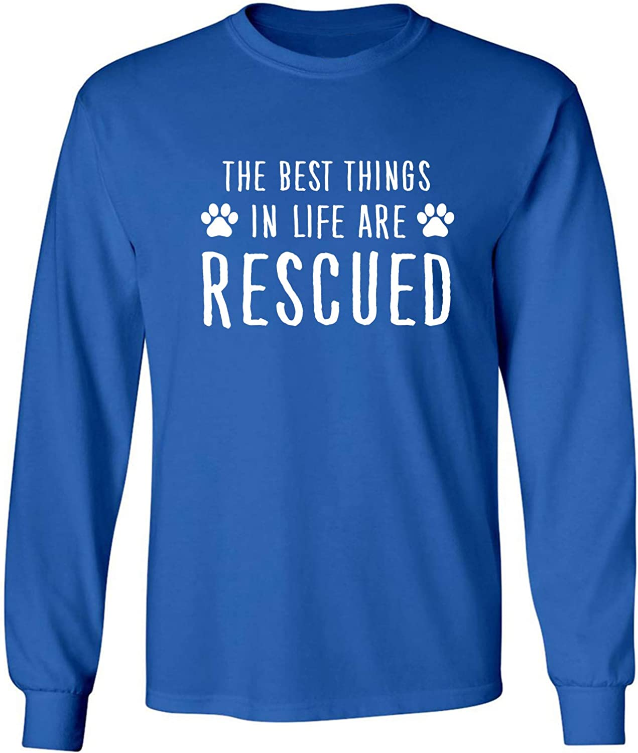 Best Things in Life are Rescued Adult Long Sleeve T-Shirt in Royal - XXXXX-Large