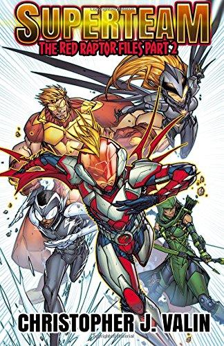 Superteam: The Red Raptor Files - Part 2