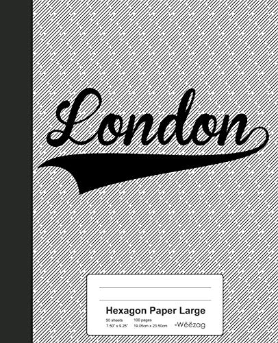 Hexagon Paper Large: LONDON Notebook: 3242 (Weezag Hexagon Paper Large Notebook)