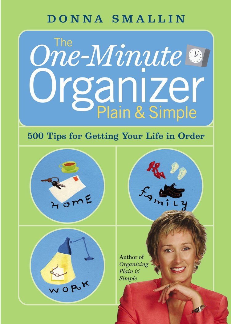 Image OfThe One-Minute Organizer Plain & Simple: 500 Tips For Getting Your Life In Order