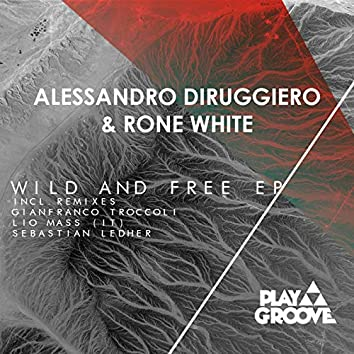 Wild And Free EP