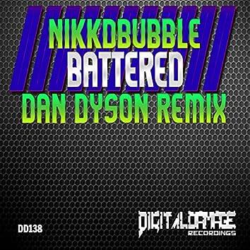 Battered (Dan Dyson Remix)